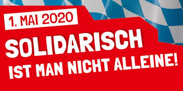 Der 1. Mai 2020 in Bayern