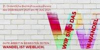 Logo zur 21. Ord. Bezirksfrauenkonferenz des DGB Bayern