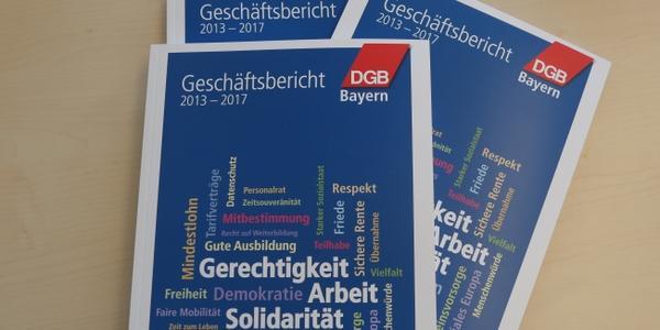 Geschäftsbericht DGB Bayern 2013-2017