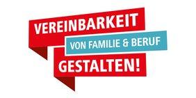Logo Vereinbarkeit von Familie und Beruf gestalten!