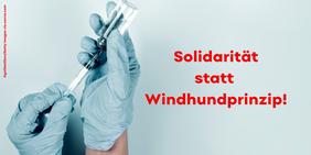 Solidarität statt Windhundprinzip!