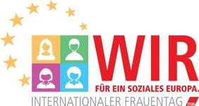 Wir für ein soziales Europa - Intern. Frauentag 2019