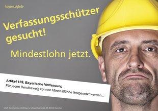 Verfassungsschutz-Kampagne des DGB Bayern: Verfassungsschützer gesucht - Mindestlohn jetzt.