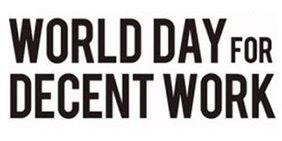 """Schriftgrafik: """"World Day of decent work"""""""