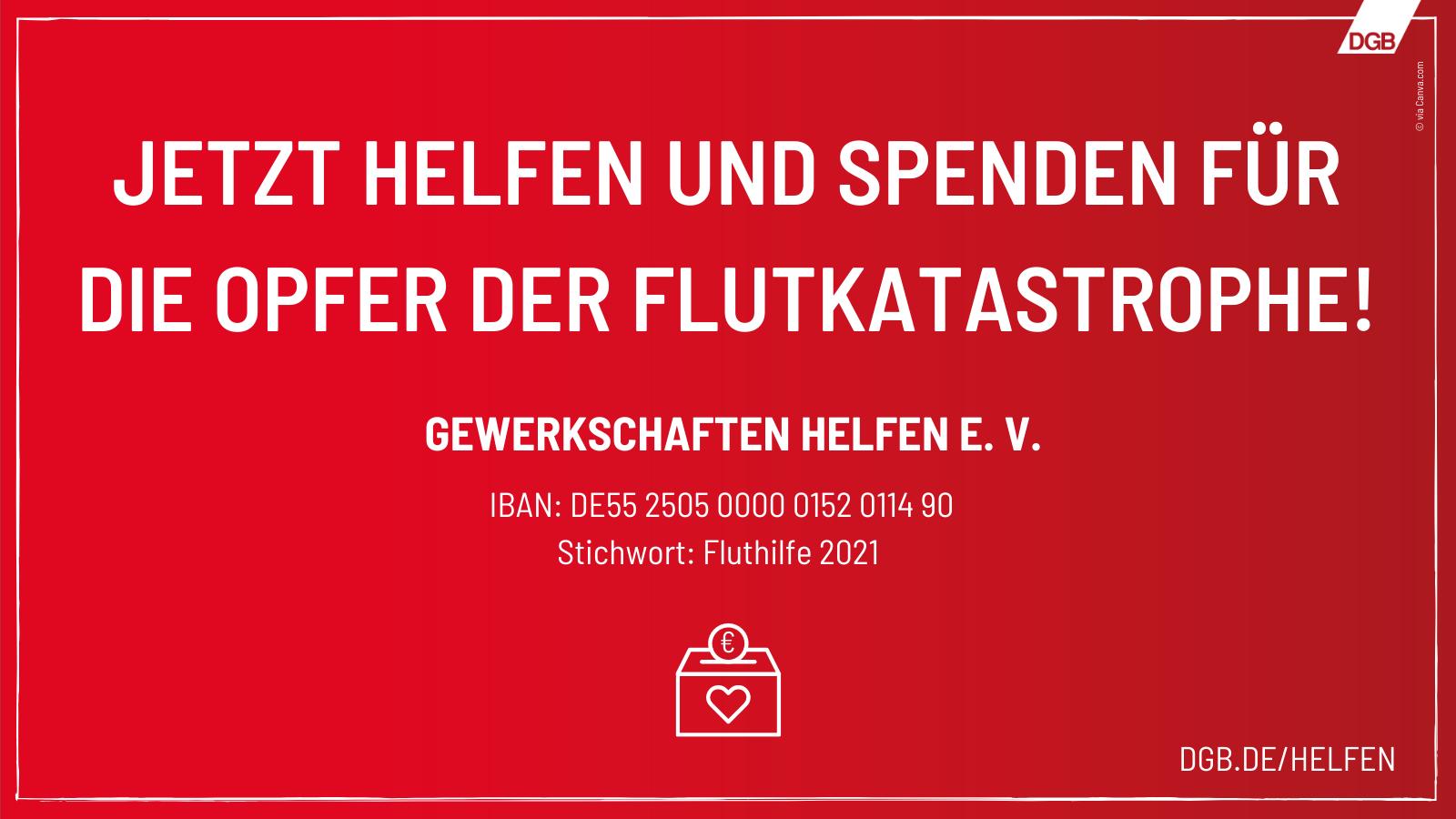 Spendenaufruf des DGB für die Opfer der Flutkatastrophe